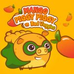 Mango Piggy Piggy vs Bad Veggies