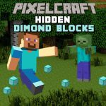 Pixelcraft Hidden Diamond Blocks