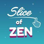 Slice of Zen
