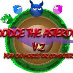 THE ONE Dodge the Asteroid